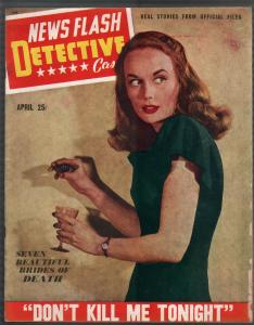 News Flash Detective #3 4/1946-spicy babe cover-poison-lurid-violent pulp-VG/FN