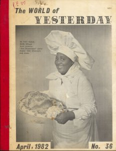 World of Yesterday #36 1982-Aunt Jemima-Ace Drummond-historic issue-VG