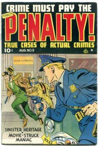 CRIME MUST PAY THE PENALTY #9 BANK ROBBERY 1949 FN