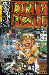 Dirty Plotte #1 (2nd) FN; Drawn and Quarterly | save on shipping - details insid