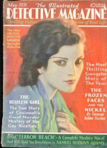 THE ILLUSTRATED DETECTIVE MAGAZINE-MAY/1931-FROZEN FACES-THRILLING GANG VG/FN