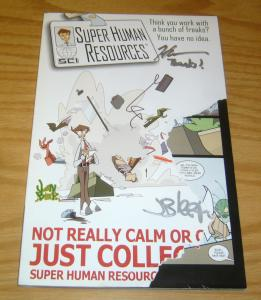 Super Human Resources TPB signed - think you work with a bunch of freaks?!
