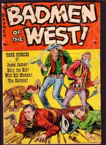 BAD MEN OF THE WEST #1 BILLY THE KID JESSE JAMES DALTON VG