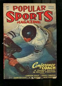 POPULAR SPORTS-1947-DEC-LOUIS L'AMOUR BOXING PULP STORY VG