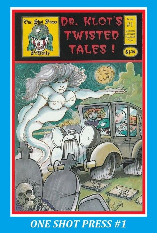 DR KLOT'S TWISTED TALES #1 - JOLTING TALES - ONE SHOT PRESS - MARK BOD'E COVER