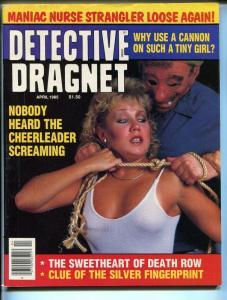 Detective Dragnet  4/1985-spicy blonde-strangulation-death row sweetheart-FN