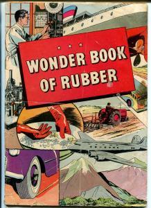 Wonder Book of Rubber 1947-B F Goodrich giveaway-newsprint-slick cover-P/FR