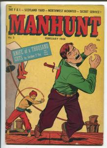 Manhunt #5 1948-ME-LB Cole-RCMP Mounties-FBI-Scotland Yard-Undercover Girl-VG