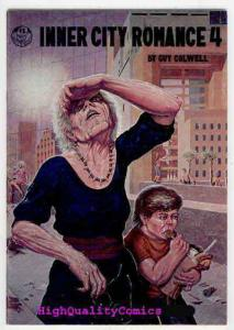 INNER CITY ROMANCE #4, FN, Underground, 1977, Colwell, Clay, evicted on Aug 4th