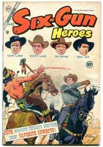 Six-Gun Heroes #32 1955- Lash Larue- Tex Ritter- Tom Mix FAIR