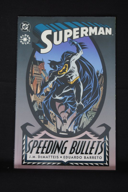 Superman, Speeding Bullets, Elseworld