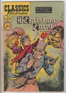 Classics Illustrated #53 (Nov-48) VG/FN Mid-Grade Ebanezer Scrooge, Bob Cratc...