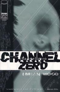 Channel Zero #2 VF/NM; Image | save on shipping - details inside