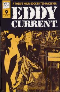 Eddy Current #9 VF/NM; Mad Dog | save on shipping - details inside