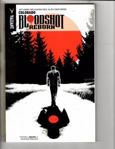 Bloodshot Reborn Colorado Valiant Comics TPB Graphic Novel Comic Book J278