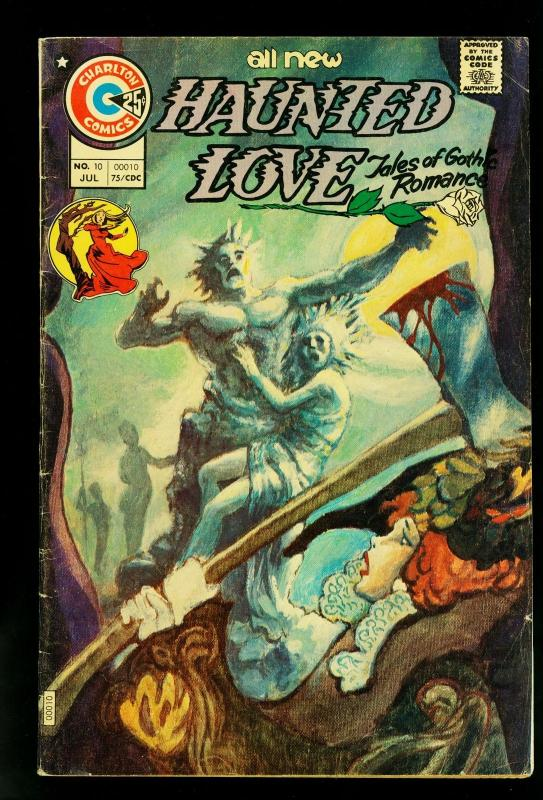 Haunted Love #10 1975- Charlton Comics- Gothic stories-Romance- VG