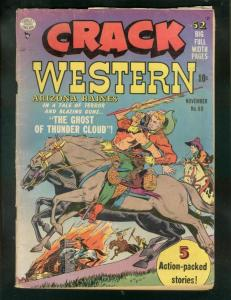 CRACK WESTERN #69 1950-ARIZONA RAINES-INDIAN FIGHT COVR VG
