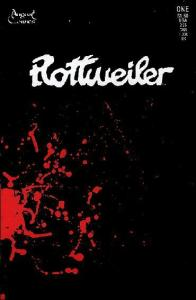 Rottweiler #1 VF; August Comics | save on shipping - details inside