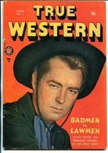 True Western #2 1949-Marvel-Alan Ladd cover-Apache Kid-Bob Powell-VG+