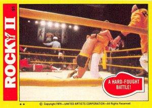 1979 Topps Rocky II #91 A Hard Fought Battle! > Balboa > Sylvester Stallone