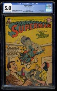 Superman #95 CGC VG/FN 5.0 Cream To Off White Practical Joker!