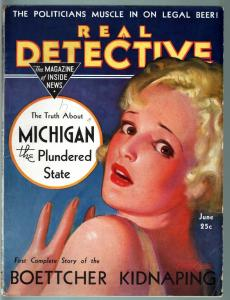 REAL DETECTIVE PULP-JUNE 1933-CALIFORNIA GIRL TRAPS-BEER & POLITICIANS-RARE VG