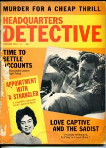 Headquarters Detective 10/1965-murder-stangulation-sadism-love captive-G