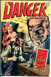 Danger Is Our Business #9 1954-IW-Kinstler-Capt Comer-Frazetta-Williamson-G