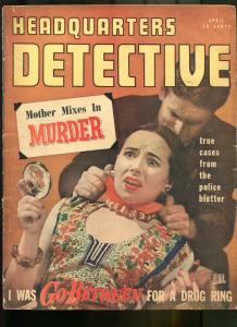 HEADQUARTERS DETECTIVE APR 1948-CRIME-PULP-MAGAZINE-WOMAN STRANGLED ON CVR G
