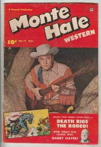 Monte Hale Western # 77 Strict VG+ Cover Monte Hale photo, Gabby Hayes
