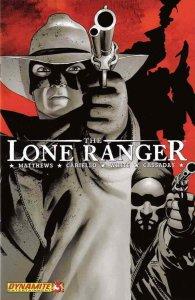 Lone Ranger (Dynamite) #3C VF/NM; Dynamite | save on shipping - details inside