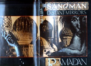 Sandman(Vertigo)# 45,46,47,48,49,50, Special # 1 Road Trip, Ramadan, and Tragedy
