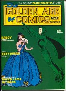 Golden Age Of Comics-Summer 1982-Frank Frazetta-Mac Raboy-Katy Keene-VF