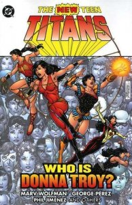 New Teen Titans (1980 series) Who is Donna Troy? TPB #1, NM- (Stock photo)