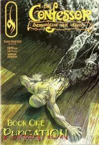 Confessor, The (Demonicus Ex Deo) #1 VF/NM; Dark Matter | save on shipping - det