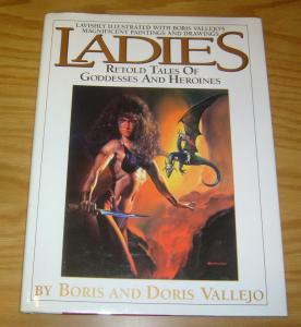 Ladies: Retold Tales of Goddesses and Heroines HC VF/NM boris vallejo hardcover