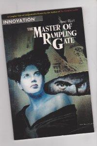 Anne Rice's Master of Rampling Gate