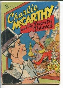 CHARLIE MCCARTHY-#171-1947-FOUR COLOR-TWENTY THIEVES-good minus