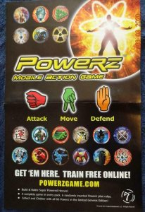 POWERZ MOBILE ACTION GAME  Promo Poster, 11 x 17, 2011, TWISTED Unused more in o