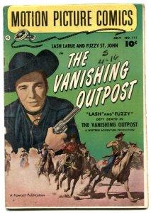 Motion Picture Comics #111 1952- VANISHING OUTPOST- Lash LaRue VG