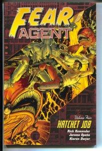 Fear Agent: Hatchet Job- #4-Rick Remender-TPB-trade