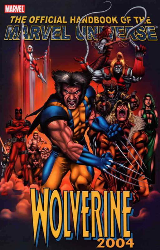 Official Handbook of the Marvel Universe: Wolverine 2004 #1 VF/NM; Marvel | save