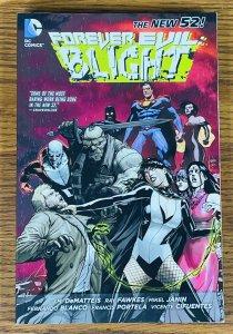 FOREVER EVIL BLIGHT TPB BOOK 2014 FIRST PRINTING DC Comics Constantine Zatanna