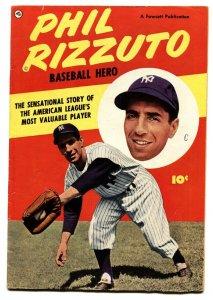 Phil Rizzuto Baseball Hero #1-Fawcett-1951-Golden-Age Comic Book
