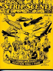 Strip Scene #15 Spring 1981-newspaper comic strip fanzine-Superman-Truman-VF