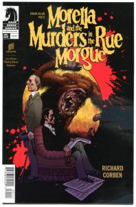 MORELLA - MURDERS in the RUE MORGUE #1, NM-, Richard Corben, Edgar Poe, 2014