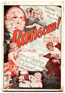 Ransom! Pulp #1 January 1933- Story of a lost child- rare ashcan style G