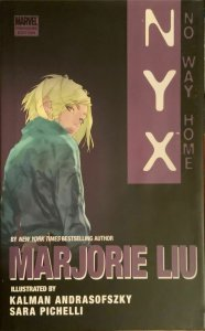 NYX-NO WAY HOME MARVEL PREMIER EDITION HARDCOVER SIGNED BY MARJORIE LIU W/COA.