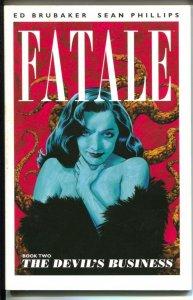 Fatale: The Devil's Business-Vol.2-Ed Brubaker-2012-PB-VG/FN
