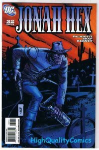 JONAH HEX #32, NM+, Gray,  Palmiotti,Bernet, Matador, 2006, more JH in store